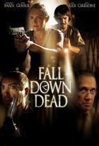 Vraždící monstrum (Fall Down Dead)