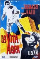 Hořký život (La vita agra)
