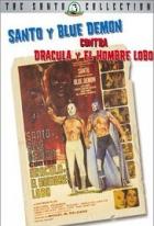 El Santo a Blue Demon proti Drákulovi a vlkodlakovi