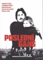 Poslední gang (Dernier gang, Le)