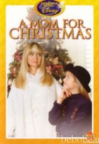 Maminku pod stromeček (A Mom for Christmas)