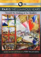 Paris: The Luminous Years