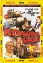 Komando špionů (Consigna: matar al comandante en jefe)