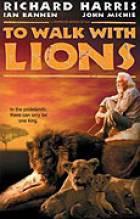 Strážce lvů (To Walk with Lions)