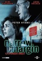 Nebezpečný útěk (Narrow Margin)