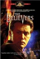 Ti, kdo věří (The Believers)