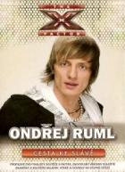 Ondřej Ruml - Cesta Ke Slávě (Ondřej Ruml - Cesta ke slávě (The X Factor))