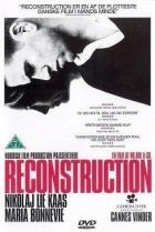 Rekonstrukce (Reconstruction)