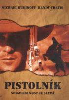 Pistolník (The Shooter)