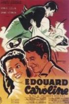 Eduard a Karolína (Édouard et Caroline)