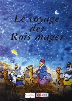 Cesta Tří králů (Le voyage des rois mages)