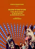Po stopách Rin Tin Tina (Rintintin, un mythe franco-américain)