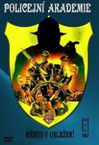 Policejní akademie 6: Město v ohrožení (Police Academy 6: City Under Slege)