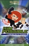 Kim Possible: Problém s časem (Kim Possible: A Sitch in Time)