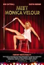 Seznamte se, Monica Velour (Meet Monica Velour)