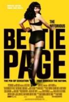 Ta známá Bettie Page (The Notorious Bettie Page, The Ballad of Bettie Page, The Last Days of Bettie Page)