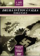 Druhá světová válka (Rozdělení & dobytí) - 3. díl (World War II: Divide & Conquer)