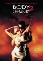 Vášeň a sex 2 - Našeptávání (Body Chemistry 2 - Voice Of A Stranger)