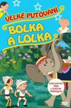 Velké putování Bolka a Lolka (Wielka podróż Bolka i Lolka)