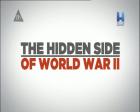 Skrytá stránka 2. světové války (The Hidden Side of World War II)