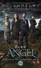 V.C. Andrews' Dark Angel (Dark Angel)