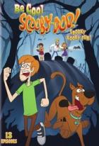 Buď v klidu, Scooby Doo! (Be Cool, Scooby-Doo!)