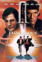 Nebezpeční (The Dangerous)