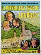 Velké pokání (La merveilleuse tragédie des Lourdes)