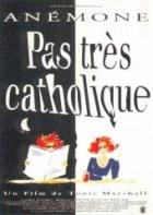 Žádné neviňátko (Pas très catholique)