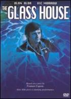 Skleněný dům (The Glass House)