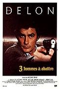Tři muži na zabití (Trois hommes a abattre)