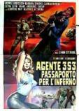 Agent 3S3: pas do pekla (Agente 3S3: passaporto per l'inferno)