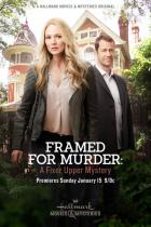 Vraždy odvedle: Falešné obvinění (Framed for Murder: A Fixer Upper Mystery)