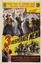 Three Desperate Men