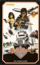 Red Force 1 (Wong ga jin si)