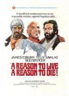 Důvod žít a důvod zemřít (Una ragione per vivere e una per morire)