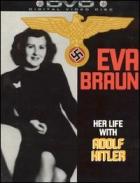 Eva Braunová - Hitlerova milenka (Eva Braun: Her Life with Adolf Hitler)