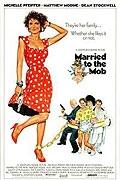 Manželství s mafií (Married to the Mob)