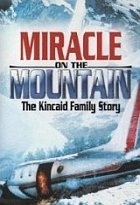 Blízko smrti (Miracle on the Mountain: The Kincaid Family Story)