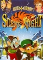 Tichá noc Bustera a Chaunceyho (Buster & Chauncey's Silent Night)