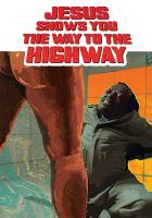 Ježíš ti ukáže cestu ... k dálnici (Jesús te muestra el camino a la autopista)