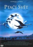 Ptačí svět (Le peuple migrateur)