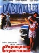 Jeskynní lidé (Cavedweller)