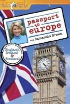 Krásy Evropy se Samanthou Brownovou (Passport to Europe)