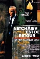 Něčajev se vrátil (Netchaïev est de retour)