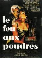 Zapalte střelný prach (Le feu aux poudres)