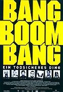 Prachy, zbraně, jedno porno (Bang Boom Bang - Ein todsicheres Ding)