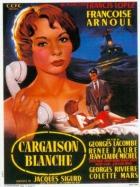 Loď s bílým masem (Cargaison blanche)