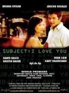 Subject: I Love You