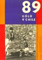 89 gólů v Chile